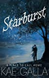 img - for Starburst: A Place to Call Home book / textbook / text book