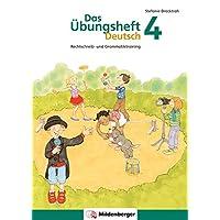 Das Übungsheft Deutsch/Das Übungsheft Deutsch 4: Rechtschreib- und Grammatiktraining