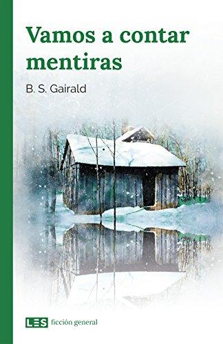 Vamos a contar mentiras (Ficción general nº 1) (Spanish Edition) by [