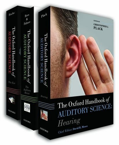 Oxford Handbook of Auditory Science The Ear, The Auditory Brain, Hearing (3 volume pack)