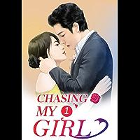 Chasing My Girl 1: Kiss You Till You Go Broke (Chasing My Girl Series) (English Edition)