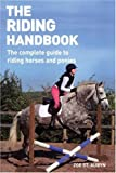 The Riding Handbook: The Complete Guide to Riding Horses and Ponies, Zoe Aubyn, 1554072794