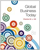 Global Business Today with Connect Plus, Hill, Charles W. L., 007780192X