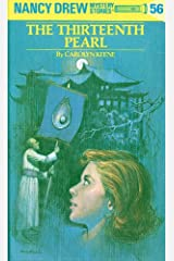 Nancy Drew 56: The Thirteenth Pearl (Nancy Drew Mysteries) Kindle Edition