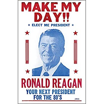 """Ronald Reagan for President """"Make My Day"""" 14"""" X 22"""" Vintage Style Poster"""