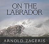 On the Labrador, Arnold Zageris, 1554552443