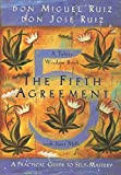 img - for The Fifth Agreement: A Practical Guide to Self-Mastery (Toltec Wisdom) book / textbook / text book