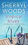 Tropical Blues: Two Molly DeWitt Mysteries in One! by  Sherryl Woods in stock, buy online here