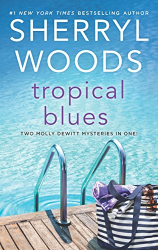 Tropical Blues: Two Molly DeWitt Mysteries in One!