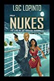Thriller: NUKES: The case of the nuclear terrorists (A Sean Ryan Story Book 1)