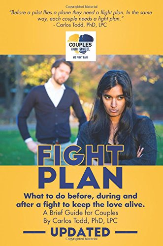 Fight Plan: What to Do Before, During and After the Fight to Keep the love Alive pdf epub