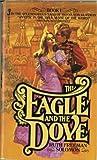 The Eagle and the Dove, Ruth F. Solomon, 0515052485