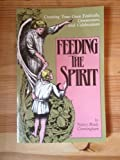 Feeding the Spirit 9780893901172