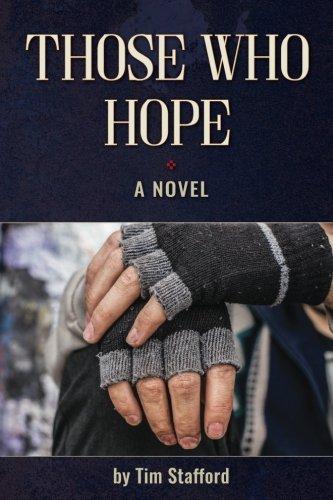 Those Who Hope: A Novel