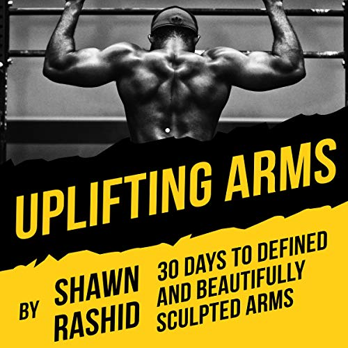 Pdf Health Uplifting Arms: 30 Days to Defined and Beautifully Sculpted Arms