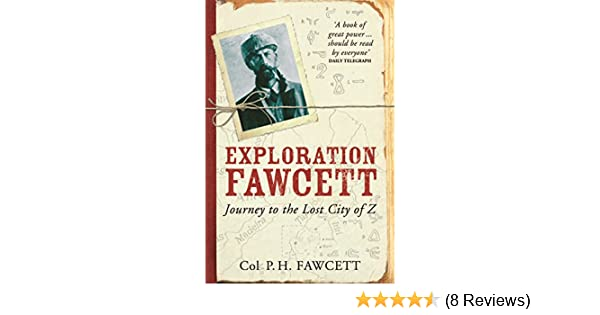 Amazon exploration fawcett ebook percy fawcett kindle store fandeluxe Image collections