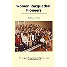 Women Racquetball Pioneers