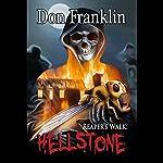 Reaper's Walk: Hellstone | Don Franklin