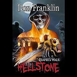 Reaper's Walk: Hellstone