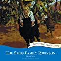 The Swiss Family Robinson Audiobook by Johann Wyss Narrated by George Guidall