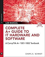 Complete A+ Guide to IT Hardware and Software Lab Manual, 8th Edition Front Cover