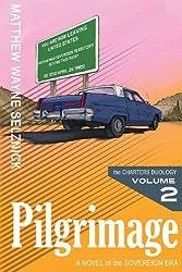 Pilgrimage, Vol. 2 (The Sovereign Era)