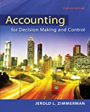 Accounting for Decision Making and Control, Jerold L. Zimmerman, 0078025745