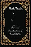 img - for Personal Recollections of Joan Of Arc - Volume 1: By Mark Twain - Illustrated book / textbook / text book