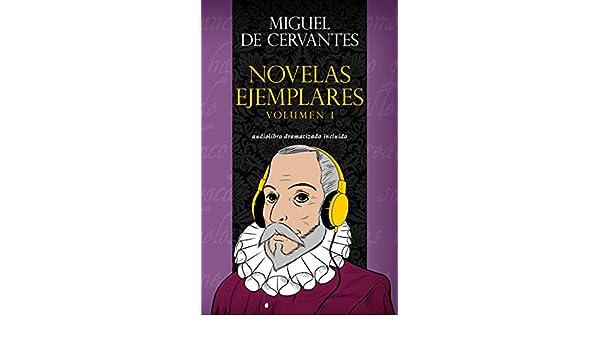 Novelas ejemplares - Volumen II: (Audiolibro dramatizado incluido)