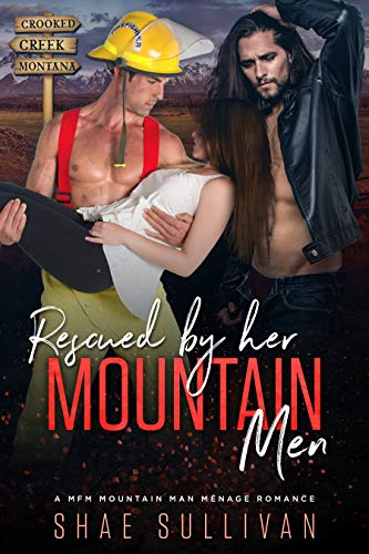 Pdf Romance Rescued by Her Mountain Men: A MFM Mountain Man Menage Romance (Crooked Creek Montana Book 1)