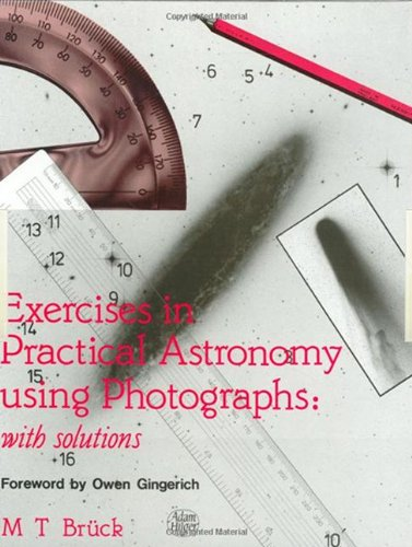 Exercises in Practical Astronomy: Using Photographs