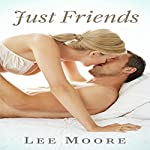 Just Friends | Lee Moore