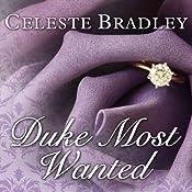 Duke Most Wanted: Heiress Brides, Book 3   Celeste Bradley