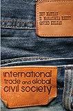 International Trade and Global Civil Society, Dev Nathan and D. Narasimha Reddy, 041547986X