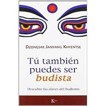 Tú también puedes ser budista: Descubre las claves del budismo
