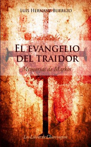Descargar Libro El Evangelio Del Traidor Luis Hernanz Burrezo