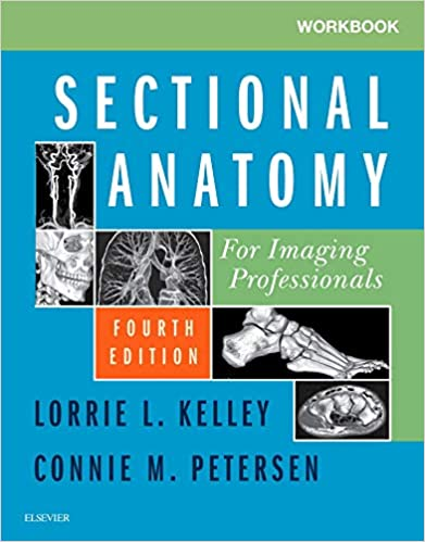 Workbook for Sectional Anatomy for Imaging Professionals E-Book, 4th Edition - Original PDF