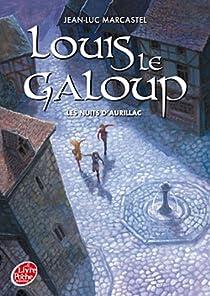 Book's Cover ofLouis le Galoup Tome 2 : Les nuits d'Aurillac