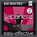 Rapid Japanese, Vol. 2 Hörbuch von Earworms Learning Gesprochen von: Marlon Lodge, Tomimi Trebing