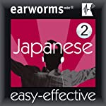 Rapid Japanese, Vol. 2   Earworms Learning