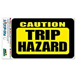 Graphics and More Caution Trip Hazard MAG-NEATO'S(TM) Vinyl Magnet Sign