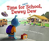 img - for Time for (Earth) School, Dewey Dew book / textbook / text book
