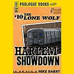 Harlem Showdown: Lone Wolf, Book 10 | Mike Barry