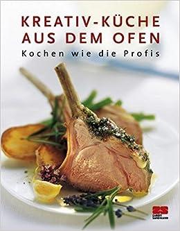 Kreativ-Küche aus dem Backofen: Unknown.: 9783898831826: Amazon ...