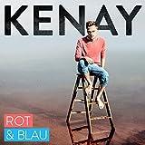 KENAY: Rot und Blau (Audio CD)