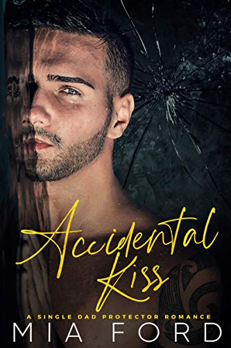 (Accidental Kiss (The Accidental Romance Series Book 2))