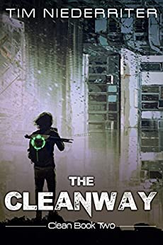 The Cleanway: Clean Book 2 by [Niederriter, Tim]
