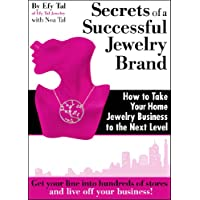 Secrets of a Successful Jewelry Brand - How to Take Your Home Jewelry Business to the Next Level