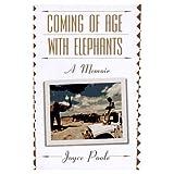 Coming of Age with Elephants, Joyce Poole, 0786881917