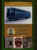 IRT Interborough Rapid Transit / the New York City Subway: Its Design and Construction, The Interborough Transit Company, 143032550X